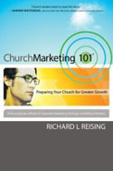 Church Marketing 101 by Richard Reising