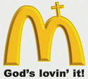 McPassion: God's Lovin' It.