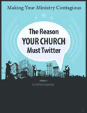 The Reasons Your Church Must Twitter