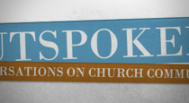 Outspoken: Conversations on Church Communications