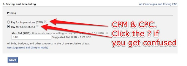 CPM and CPC. Click the question mark if you get confused.