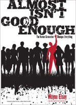 Almost Isn't Good Enough by Wayne Elsey