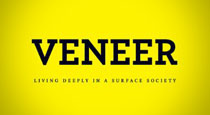 Veneer: Getting Beneath the Surface