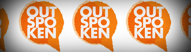 What People Are Saying About Outspoken