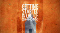 Getting Started in Church Communications by Chuck Scoggins