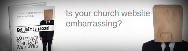 Is Your Church Website Embarrassing?