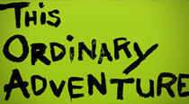 This Ordinary Adventure: Settling Down Without Settling by Christine and Adam Jeske