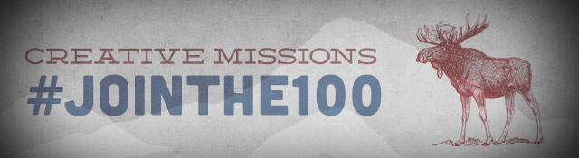 Join the 100: Support Creative Missions