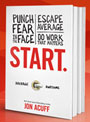 Start: Punch Fear in the Face… by Jon Acuff