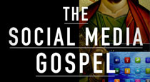 Let's Talk About The Social Media Gospel