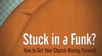 Stuck in a Funk: How to Get Your Church Moving Forward by Tony Morgan