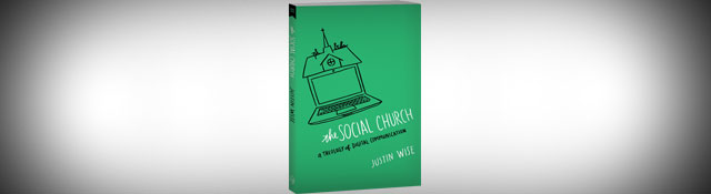 Vision is Viral: Talking Social Media & Church With Justin Wise