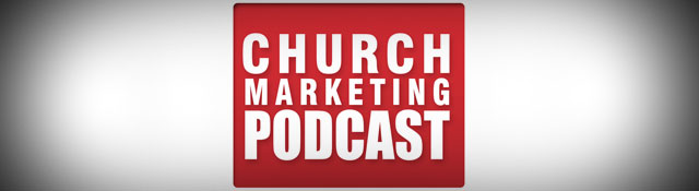 Church Marketing Podcast: The Communication Volunteer Episode
