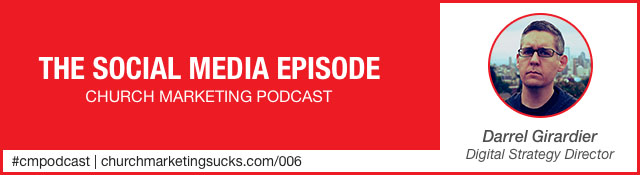 Church Marketing Podcast: The Social Media Episode