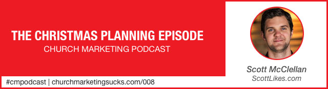Church Marketing Podcast: The Christmas Planning Episode