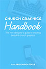 Church Graphics Handbook by Brady Shearer