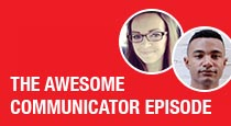 The Awesome Communicator Episode