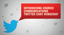 Questions on Church Communication Strategy on #cmschat