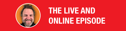 The Live and Online Episode
