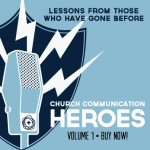 Church Communication Heroes Volume 1 graphic