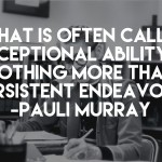 Pauli Murray quote