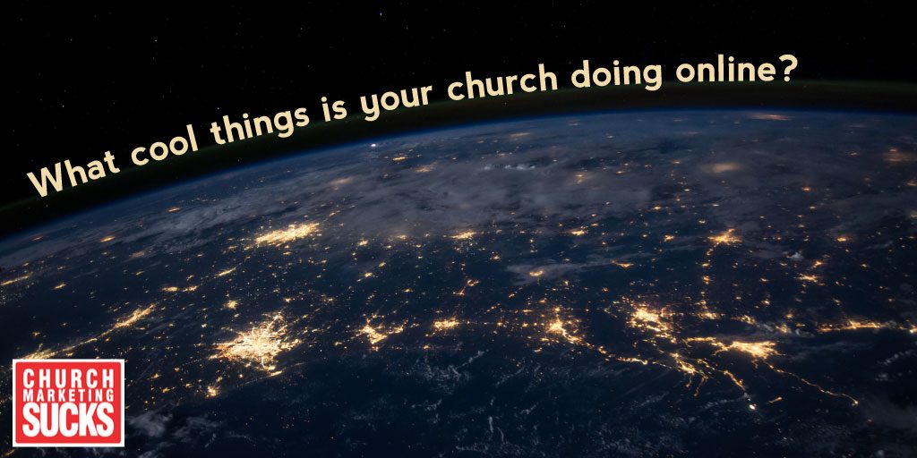 What cool things is your church doing online?