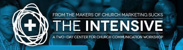 The Intensive: A two-day Center for Church Communication event
