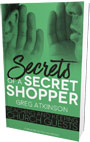Secrets of a Secret Shopper: Reaching and Keeping Church Guests