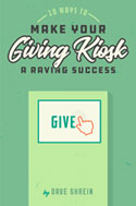 Make Your Giving Kiosk a Raving Success