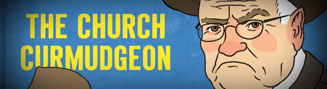 Loving & Laughing With the Church Curmudgeon