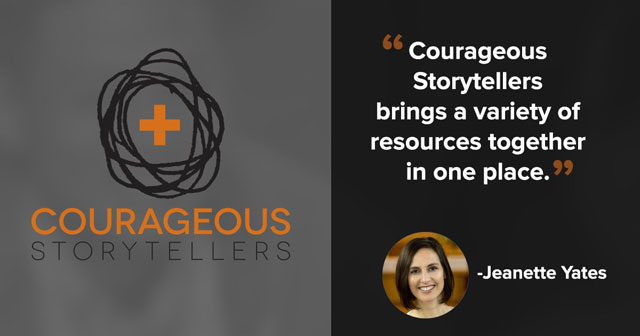 """Courageous Storytellers brings a variety of resources together in one place."" -Jeanette Yates"