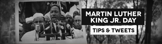 MLK Day Tips & Tweets