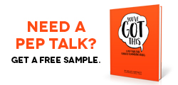 Need a pep talk? Get a free sample.