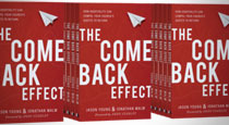 The Come Back Effect: How Hospitality Can Compel Your Church's Guests to Return by Jason Young & Jonathan Malm