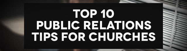 Top 10 Public Relations Tips for Churches